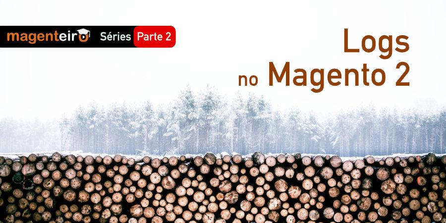 Gravando arquivo de log personalizado no Magento 2